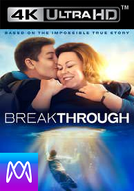 Breakthrough - Vudu HD4K or iTunes 4K via MA - (Digital Code)