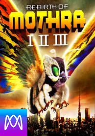 Godzilla: Rebirth of Mothra Trilogy - Vudu HD or iTunes HD via MA - (Digital Code)