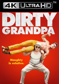 Dirty Grandpa - HD4K / UHD - (Digital Code)