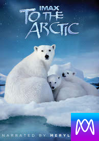 Imax: To The Arctic - Vudu HD or iTunes HD via MA - (Digital Code)