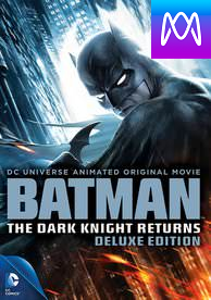 Batman: The Dark Knight Returns Deluxe Edition - Vudu HD or iTunes HD via MA - (Digital Code)
