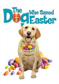 Dog Who Saved Easter - Vudu SD - (Digital Code)