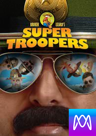 Super Troopers - Vudu HD or iTunes HD via MA - (Digital Code)