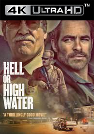 Hell or High Water - HD4K/UHD - (Digital Code)