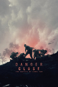 Danger Close (2019) - iTunes HD - (Digital Code) EARLY RELEASE!