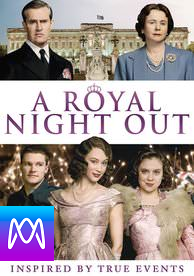 A Royal Night Out - Vudu HD or iTunes HD via MA - (Digital Code)