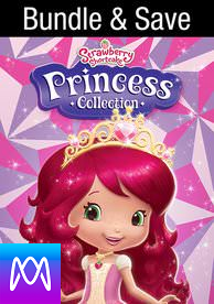 Strawberry Shortcake: Princess Collection - Vudu HD or iTunes HD via MA - (Digital Code)
