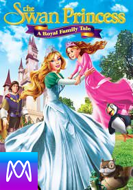 Swan Princess: A Royal Family Tale - Vudu SD or iTunes SD via MA - (Digital Code)
