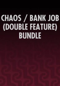 Chaos/Bank Job - Vudu HD - (InstaWatch)