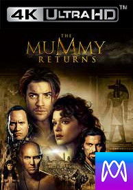 Mummy Returns - HD4K/UHD - (Digital Code)