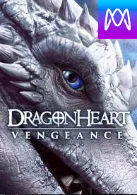 Dragonheart: Vengeance - Vudu HD or iTunes HD via MA - (Digital Code)