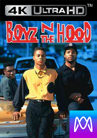 Boyz N the Hood - Vudu 4K or iTunes 4K via MA - (Digital Code)