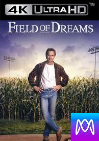 Field of Dreams - HD4K/UHD - (Digital Code)