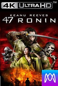 47 Ronin - Vudu 4K or iTunes 4K via MA - (Digital Code)