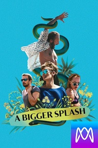 A Bigger Splash - Vudu HD or iTunes HD (Digital Code)