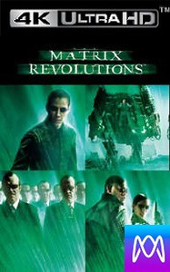 Matrix Revolution - Vudu 4K or iTunes 4K via MA - (Digital Code)
