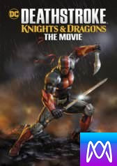 Deathstroke: Knights and Dragons - Vudu HD or iTunes HD via MA - (Digital Code)