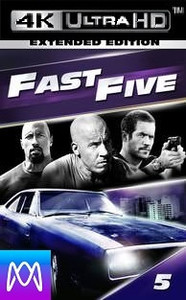 Fast Five (Extended) - Vudu 4K or iTunes 4K via MA - (Digital code)