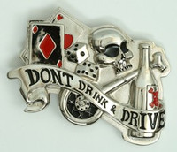 Dont drink and drive extra big buckle