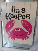 I'm a Keeper Sign