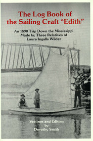"""The Log Book of the Sailing Craft """"Edith"""""""