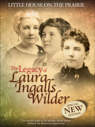 Little House on the Prairie: The Legacy of Laura Ingalls Wilder