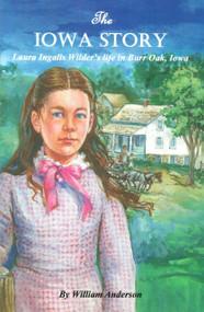 Laura Ingalls Wilder- Iowa Story