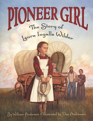 Pioneer Girl- The Story of Laura Ingalls Wilder for Children