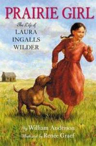 Prairie Girl- The Life of Laura Ingalls Wilder