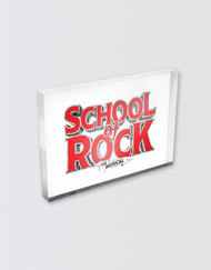 SCHOOL OF ROCK Lucite Magnet (cast & crew)
