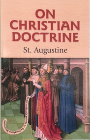ON CHRISTIAN DOCTRINE By St. Augustine