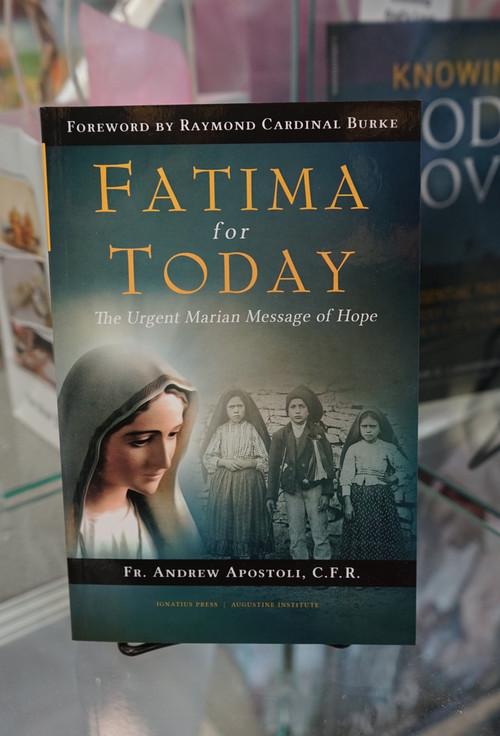 Fatima For Today by Fr. Andrew Apostoli
