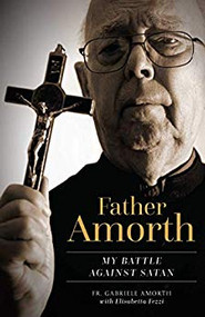 My Battle Against Satan by Father Amorth