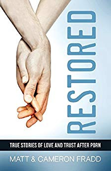 Restored: True Stories of Love and Trust after Porn - 50% off