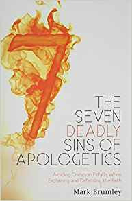 The Seven Deadly Sins of Apologetics - 50% off