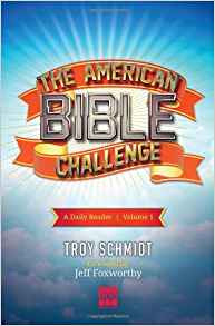 The American Bible Challenge: A Daily Reader (Volume 1) by Troy Schmidt