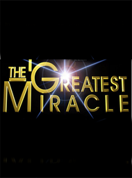 The Greatest Miracle Movie