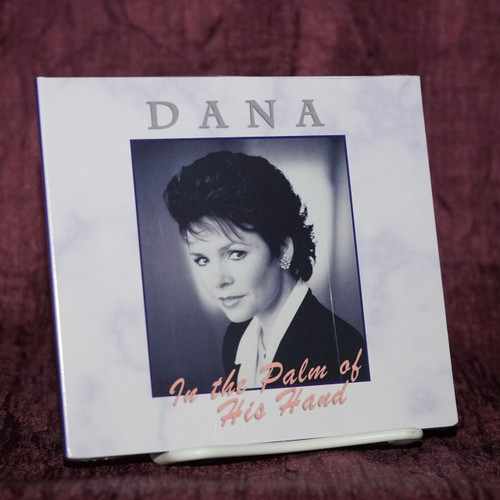 In the Palm of His Hand CD - Dana