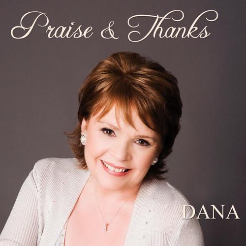 Praise & Thanks CD - Dana
