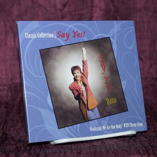 Say Yes! CD - Dana