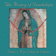 The Rosary of Guadalupe - Dana & Msgr. Eduardo Chavez