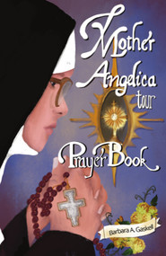 Mother Angelica Tour Prayer Book
