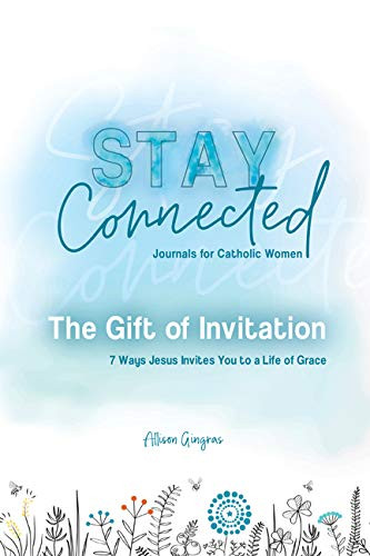 Stay Connected Journals for Women - The Gift of Invitation