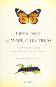 REMADE FOR HAPPINESS by Fulton Sheen