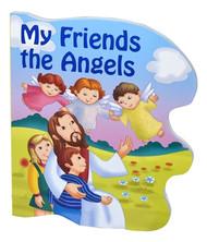 MY FRIENDS THE ANGELS (St. Joseph Sparkle Book)