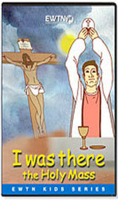 I Was There - The  Holy Mass (DVD)