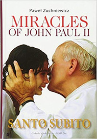 Miracles of John Paul II