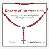 Rosary of Intercession - Meditating on the Priesthood of Christ, We Pray for All Priests CD - Dana and Fr. Kevin Scallon, C.M.