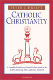 Catholic Christianity by Peter Kreeft - EBOOK