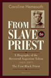 From Slave to Priest by Sr. Caroline Hemesath - EBOOK
